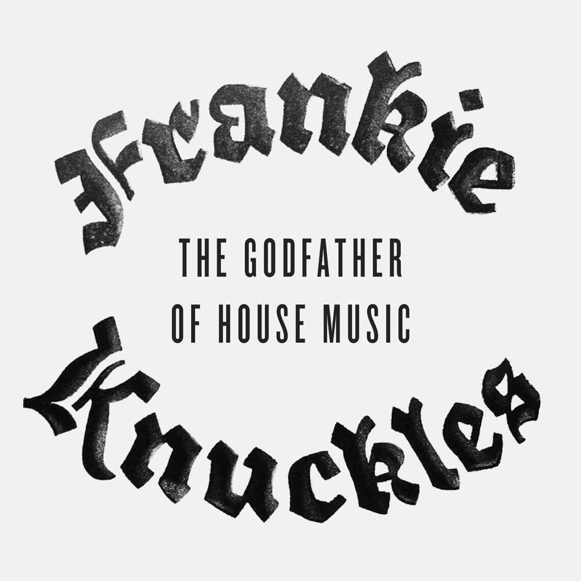 Type-Frankie-Knuckles